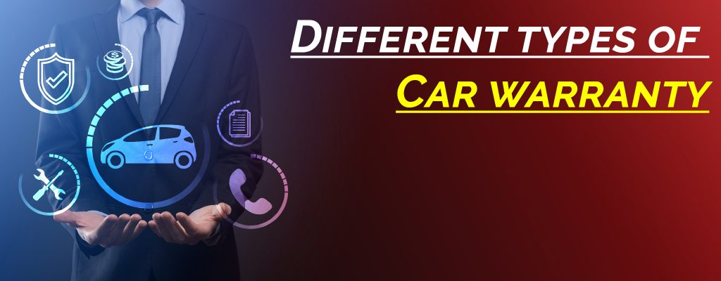Different types of car warranty