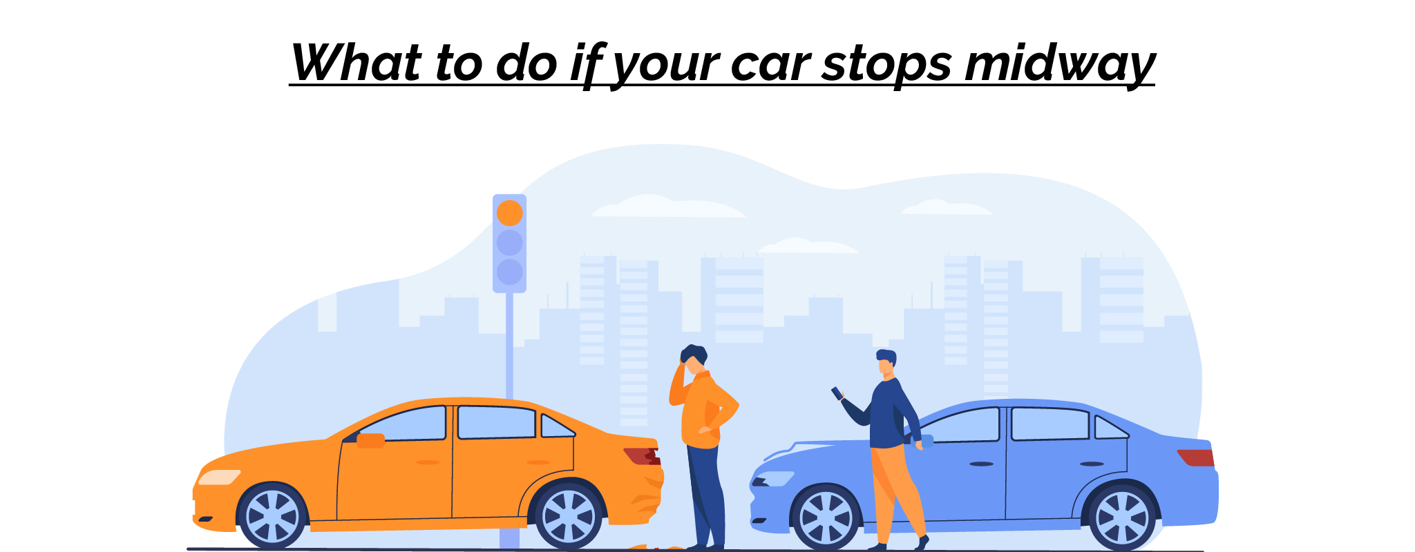 What to do if your car stops midway-01