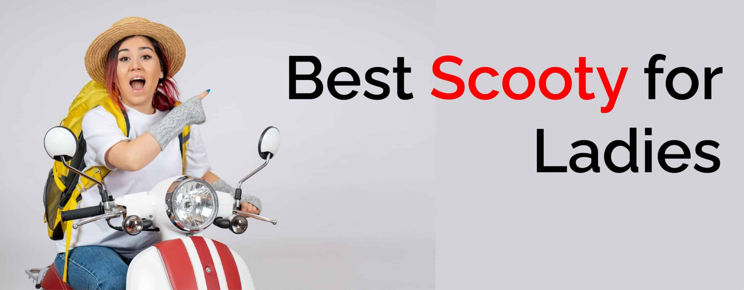 Best Scooty for Ladies