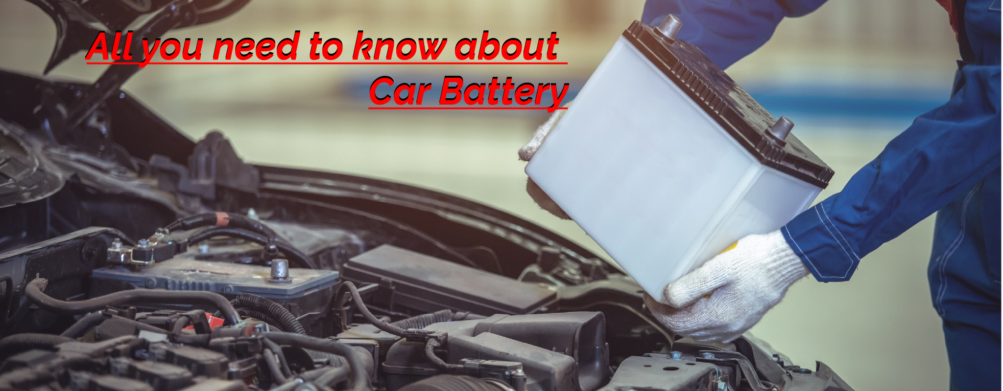 All you need to know about car battery