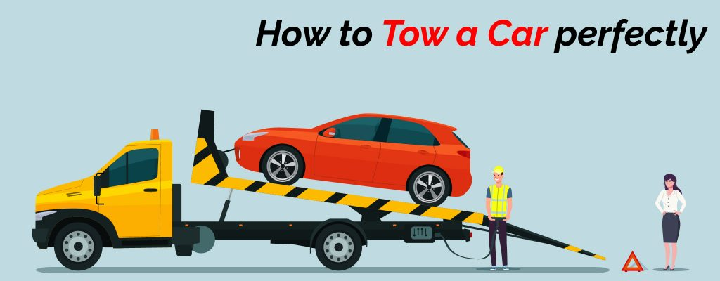 How to tow a car perfectly?