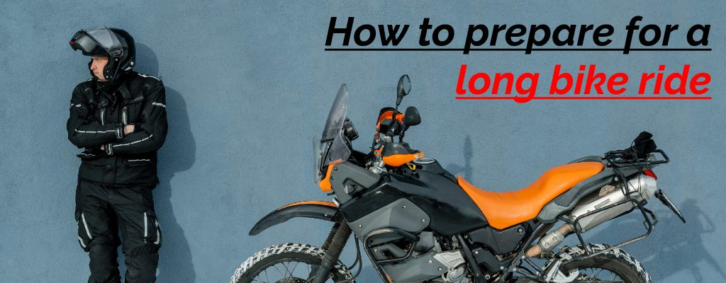 How to prepare for a long bike ride- Precautions and Accessories
